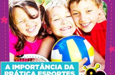 A importância da prática esportes para crianças