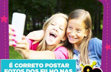 É Correto Postar Fotos dos Filho Nas Redes Sociais?