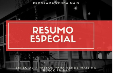 Venda Mais Black Friday – Reveja Todos os 7 Passos