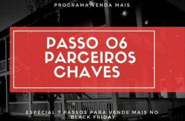 Venda Mais Black Friday – Parceiros Chaves